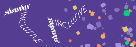 Showbox Inclusive