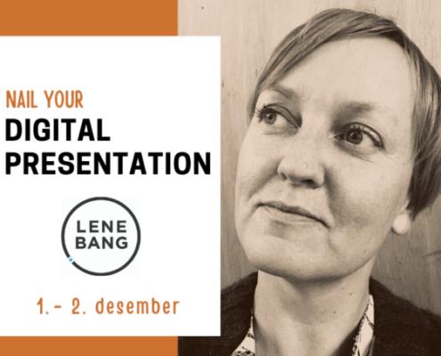 Nail your digital presentation
